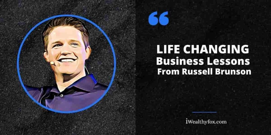 Life changing business lessons from russell brunson