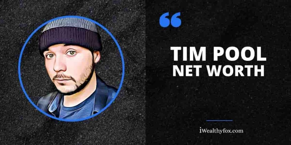 tim pool net worth iwealthyfox