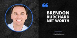 Brendon Burchard Net Worth iWealthyfox
