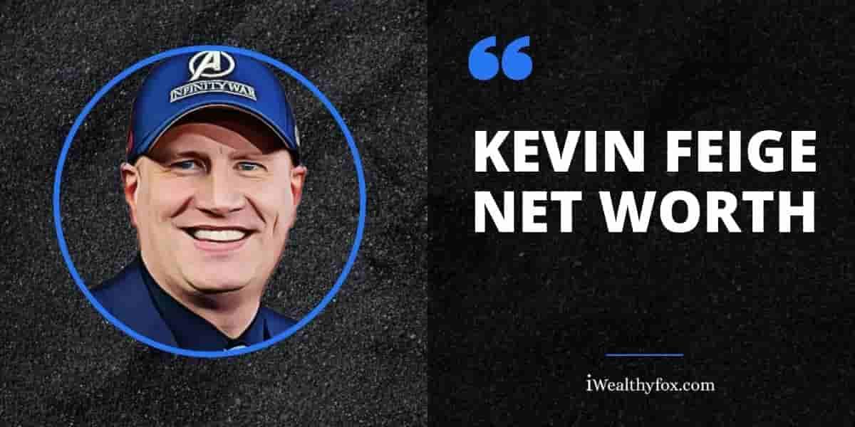 Kevin Feige Net Worth iWealthyfox