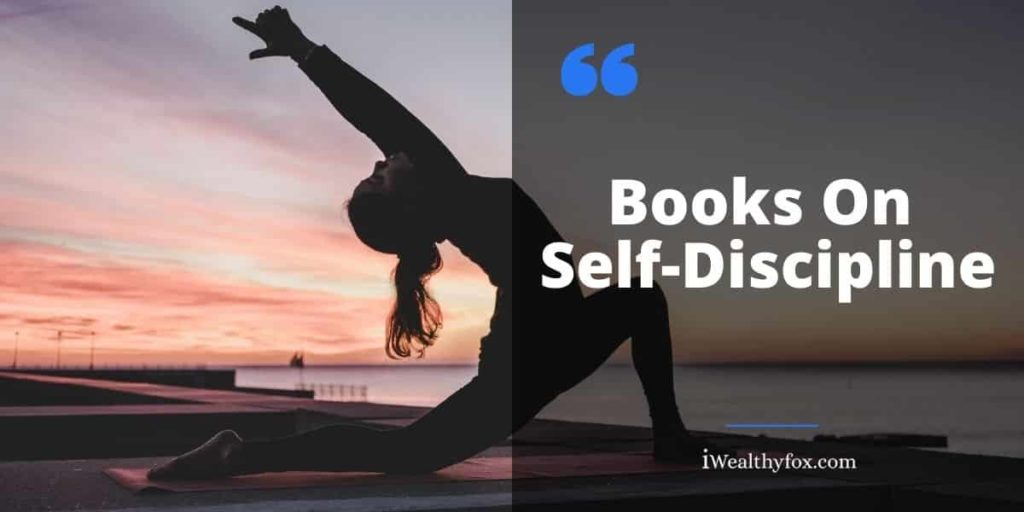 Books on Self Discipline iWealthyfox